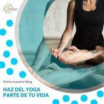 Haz del yoga parte de tu vida